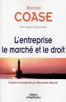 Ronald Coase - L'entreprise, le marché et le droit