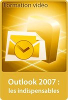 Outlook 2007 - Les indispensables