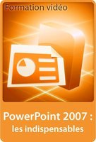 PowerPoint 2007 - Les indispensables