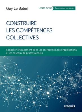 G.Le Boterf- Construire les compétences collectives