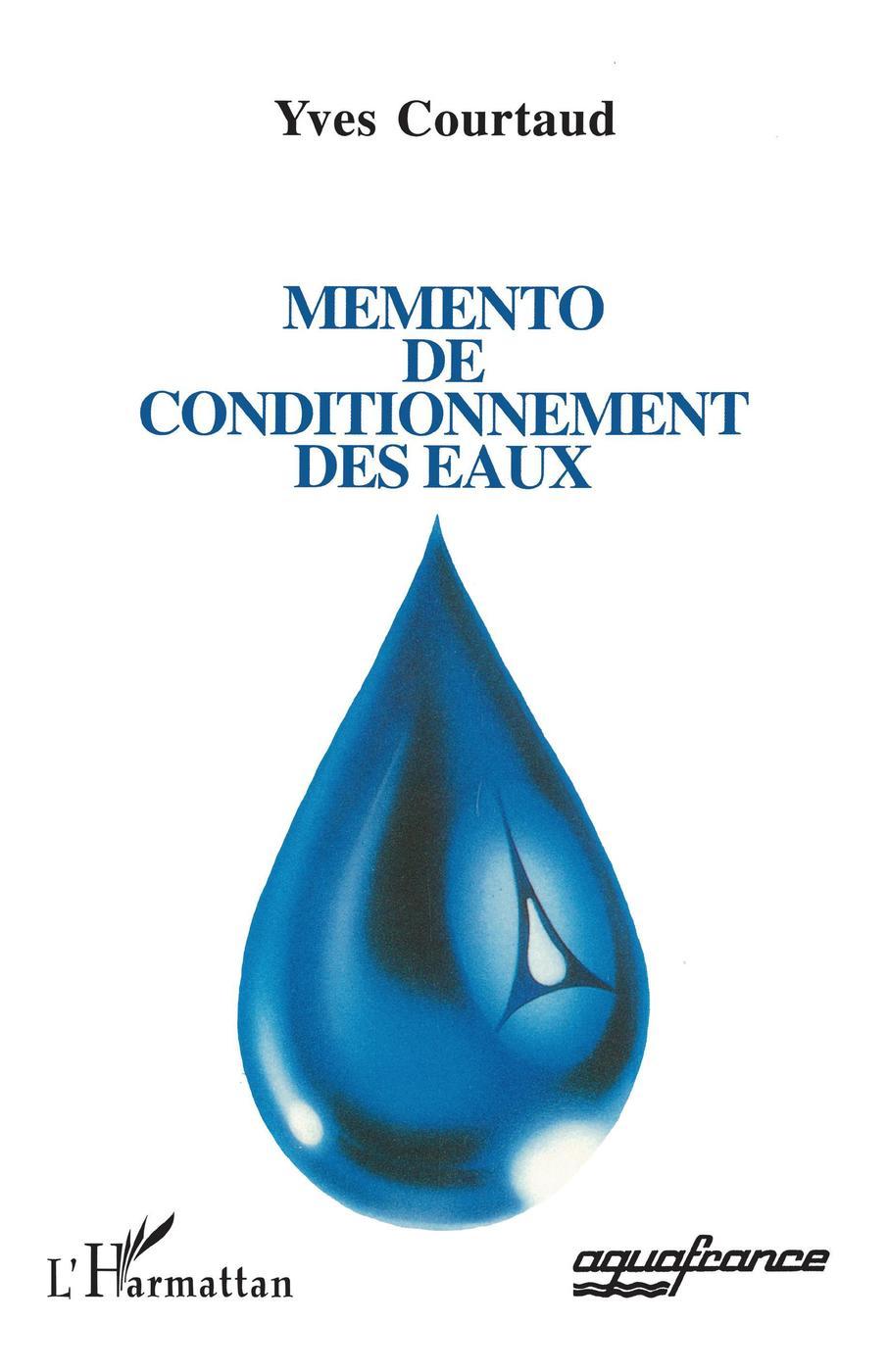Memento de conditionnement des eaux - Yves Courtaud