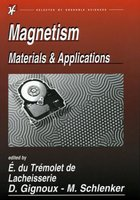 Magnetism: Materials & Applications
