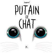 Putain de chat - Tome 3