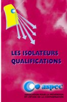 Les isolateurs qualifications
