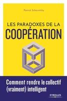 P.Scharnitzky - Les paradoxes de la coopération