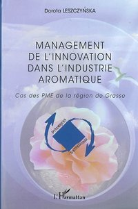 Management de l'innovation dans l'industrie aromatique