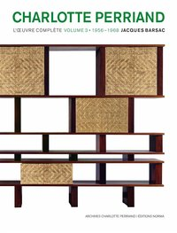 Charlotte Perriand, l'oeuvre complète Tome 3