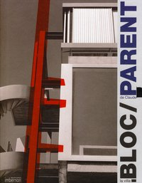 La Villa Bloc de Claude Parent