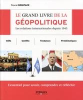 P.Boniface - Le grand livre de la géopolitique