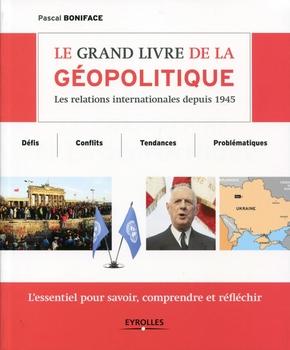 P.Boniface- Le grand livre de la géopolitique