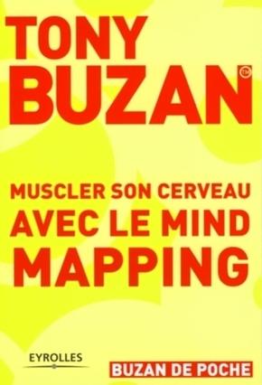 T.Buzan- Muscler son cerveau avec le mind mapping