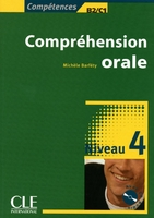 Comprehension orale 4 + cd audio - collection competences b2/c1