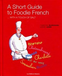 A short guide to foodie french