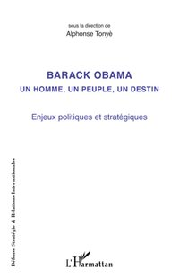 Barack obama un homme, un peuple, un destin