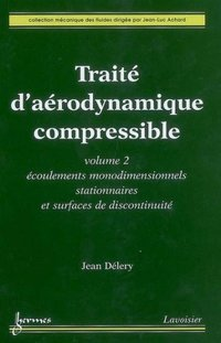 Traité d'aérodynamique compressible - Volume 2