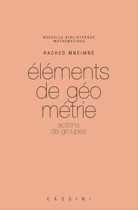 Elements de géométrie - Volume 1