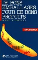 Éric Rocher - De bons emballages pour de bons produits