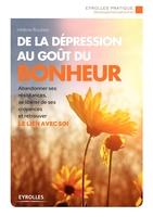 Hélène Roubeix - De la dépression au goût du bonheur