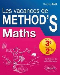 Les vacances de Method'S Maths de la 3e vers la 2de