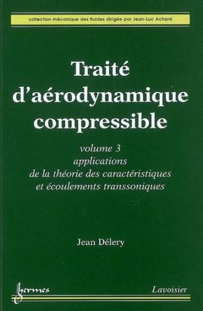 Traité d'aérodynamique compressible - Volume 3