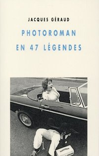 Photoroman en 47 legendes