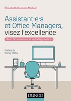 Assistant.e.s et office managers, visez l'excellence