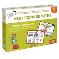 S.Eleaume-Lachaud, Filf, I.Pailleau, A.Akoun - Mes leçons de maths - CP, CE1, CE2