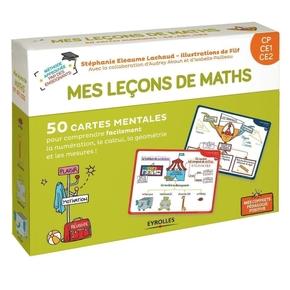 S.Eleaume-Lachaud, Filf, I.Pailleau, A.Akoun- Mes leçons de maths - CP, CE1, CE2