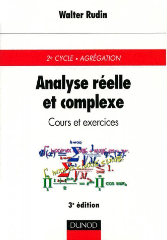 Analyse Reelle Et Complexe Walter Rudin 3eme Edition Librairie Eyrolles
