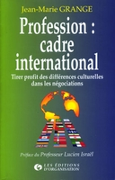 J.-M. Grange - Profession : cadre international