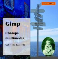Gimp - Champs multimédia