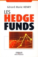 Gérard-Marie HENRY - Les hedge funds