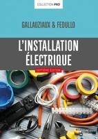 D.Fedullo, T.Gallauziaux - L'installation électrique