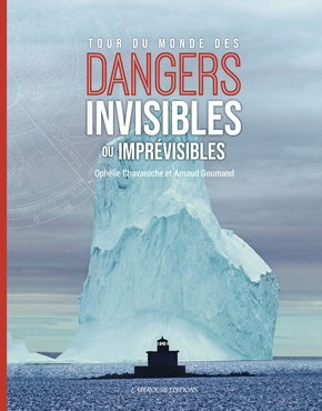 Dangers invisibles ou imprévisibles