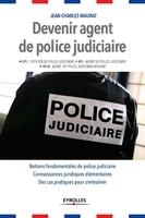 Jean-Charles Maurat - Devenir agent de police judiciaire