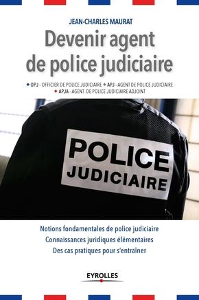 Jean-Charles Maurat- Devenir agent de police judiciaire