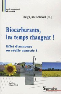 Biocarburants, les temps changent !