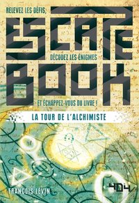 La tour de l'alchimiste - escape book