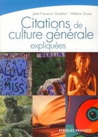 J.-F.Guédon, H.Sorez - Citations de culture générale expliquées