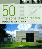 Marie Pieroni - 50 maisons d'architectes