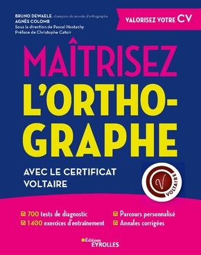 A.Colomb, B.Dewaele- Maîtrisez l'orthographe avec le Certificat Voltaire