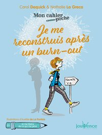 Je me reconstruis après un burn-out