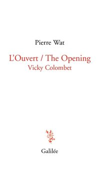 L'ouvert - the opening