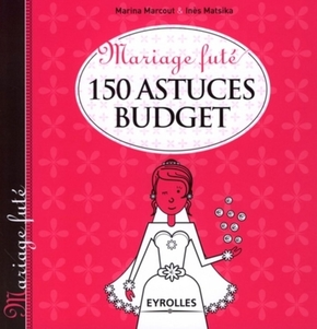 I.Matsika, M.Marcout- 150 astuces budget
