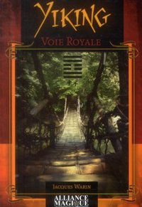 Yiking - voie royale