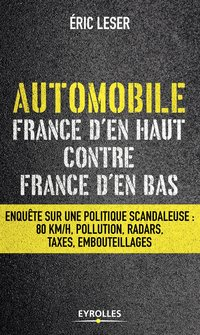 Automobile, France d'en haut contre France d'en bas