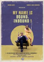 My name is bound, inbound !