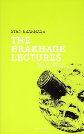 The Brakhage Lectures