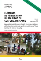 Elements de reinvention du mariage en culture africaine