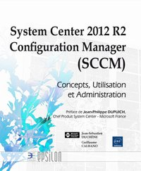 System Center 2012 R2 Configuration Manager (SCCM)